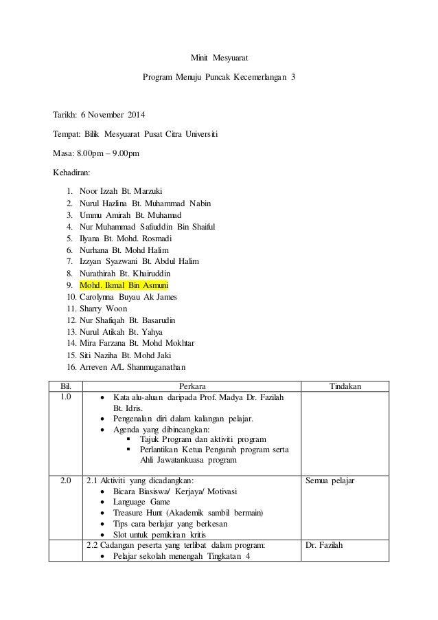 Minit Mesyuarat Program Menuju Puncak Kecemerlangan 3 Tarikh: 6 November 2014 Tempat: Bilik Mesyuarat Pusat Citra Universi...