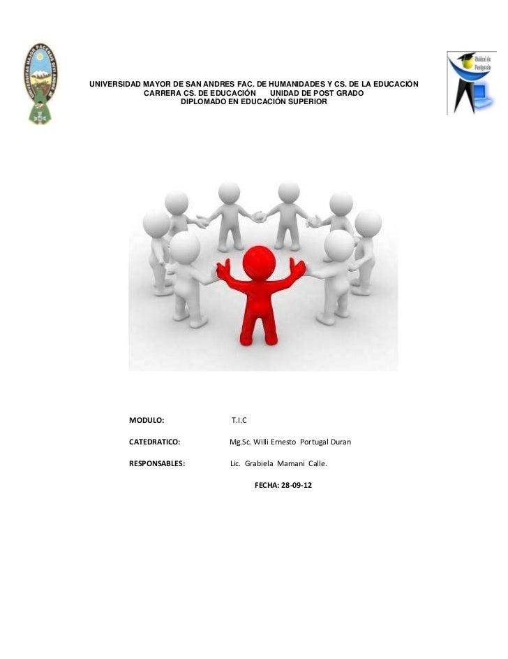 UNIVERSIDAD MAYOR DE SAN ANDRES FAC. DE HUMANIDADES Y CS. DE LA EDUCACIÓN            CARRERA CS. DE EDUCACIÓN    UNIDAD DE...