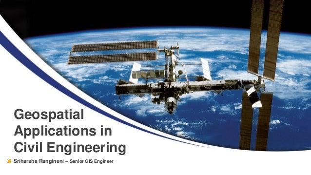 Sriharsha Rangineni – Senior GIS Engineer Geospatial Applications in Civil Engineering