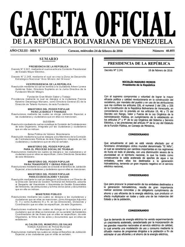 SUMARIO PRESIDENCIA DE LA REPÚBLICA Decreto N° 2.241, mediante el cual se activa la Comisión Presidencial del Estado Mayor...