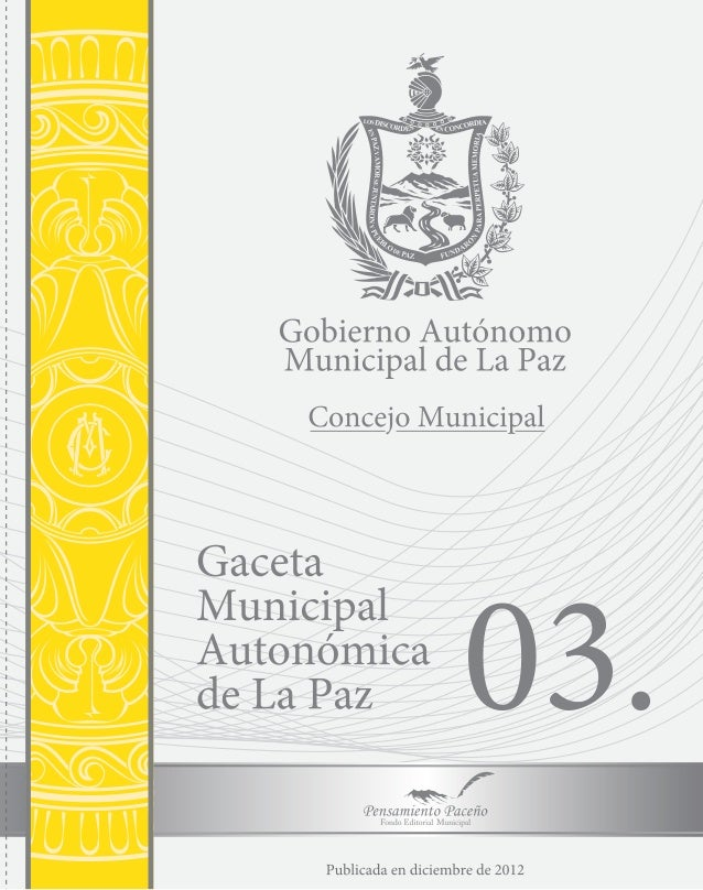 Direccion de Comunicación                           Concejo Municipal de La Paz                            GACETA         ...