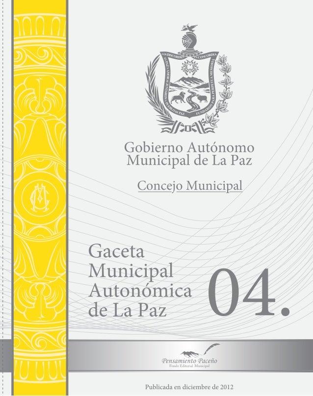 LEY MUNICIPAL AUTÓNOMA DE TRANSPORTE Y TRÁNSITO URBANO            Dirección de Comunicación            Concejo Municipal d...