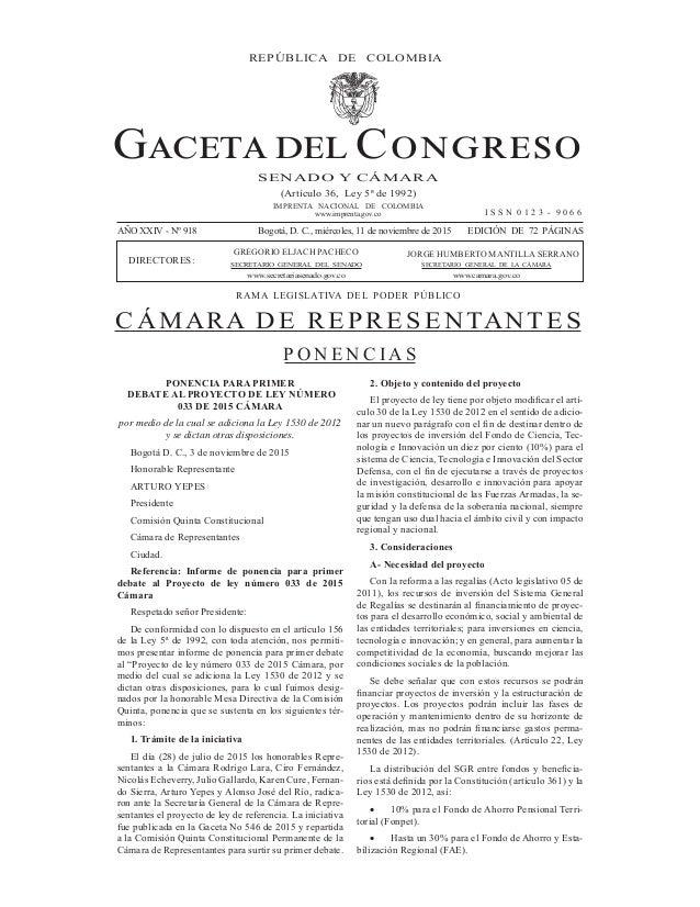 P O N E N C I A S (Artículo 36, Ley 5ª de 1992) IMPRENTA NACIONAL DE COLOMBIA www.imprenta.gov.co SENADO Y CÁMARA AÑO XXIV...