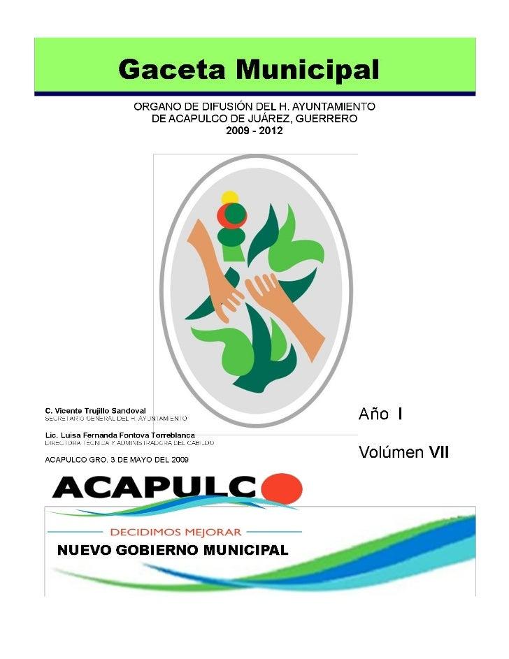 Gaceta Municipal.- Órgano de difusión del H. Ayuntamiento de Acapulco de Juárez, Guerrero.                                ...