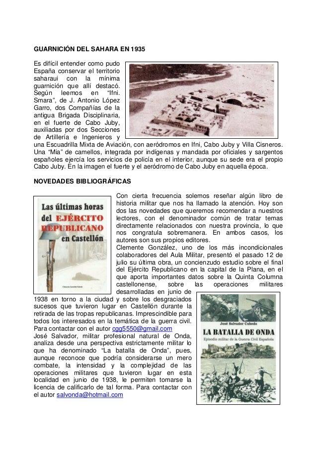 GUARNICIÓN DEL SAHARA EN 1935 Es difícil entender como pudo España conservar el territorio saharaui con la mínima guarnici...