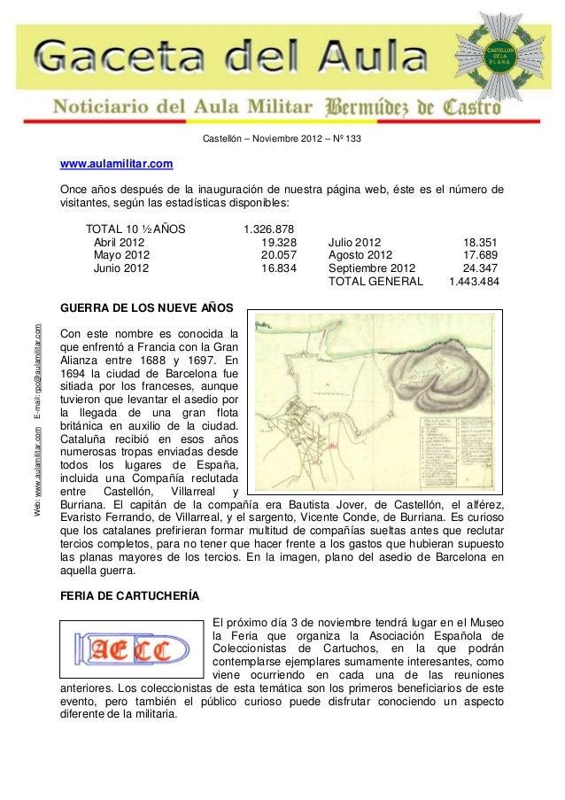 Castellón – Noviembre 2012 – Nº 133  www.aulamilitar.com Once años después de la inauguración de nuestra página web, éste ...