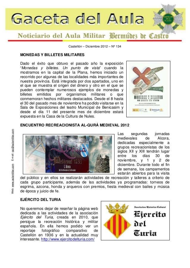 """Castellón – Diciembre 2012 – Nº 134  MONEDAS Y BILLETES MILITARES Dado el éxito que obtuvo el pasado año la exposición """"Mo..."""