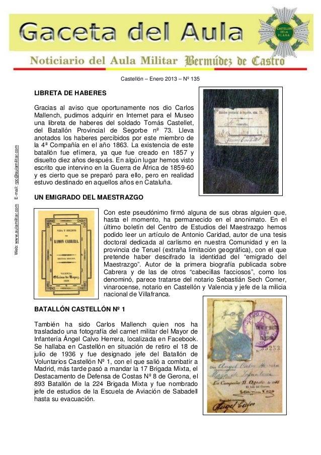 Castellón – Enero 2013 – Nº 135  Web: www.aulamilitar.com  E-mail: rpc@aulamilitar.com  LIBRETA DE HABERES Gracias al avis...