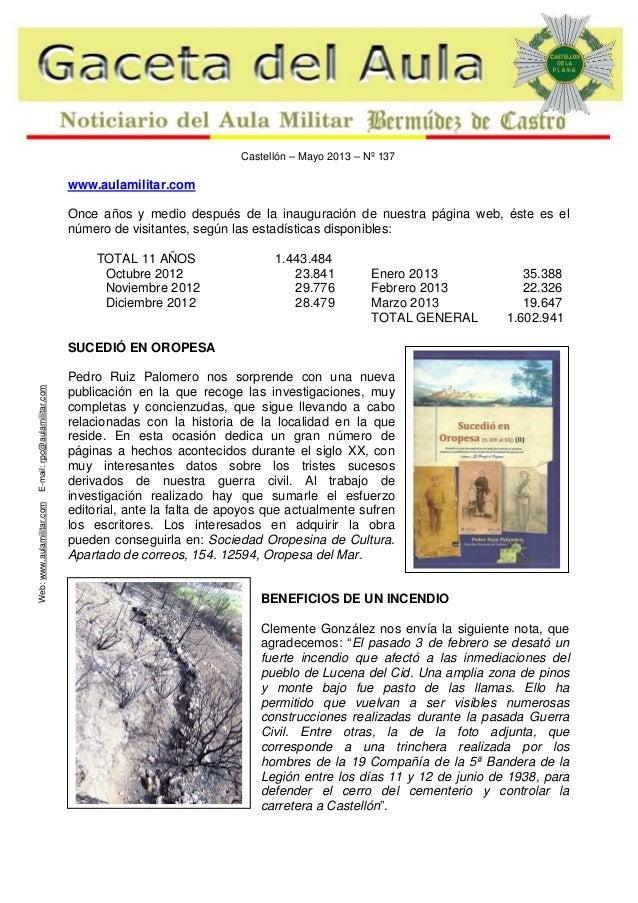 Castellón – Mayo 2013 – Nº 137  www.aulamilitar.com Once años y medio después de la inauguración de nuestra página web, és...
