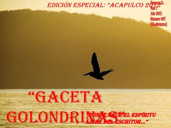 """Semana 2    edición especial: """"acapulco 2012""""                                  Mes 7                                     A..."""