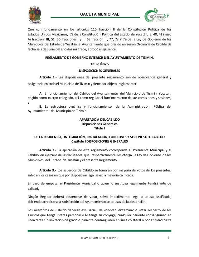 H. AYUNTAMIENTO 2012-2015 GACETA MUNICIPAL 1 Que con fundamento en los artículos 115 fracción II de la Constitución Políti...