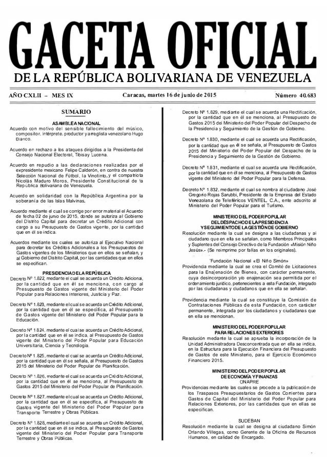 GACETA OFICIAL  DE LA REPÙBLICA BOLIVARIANA DE VENEZUELA  Aflo CXLII — MES lx  Caracas,  martes 16 de junìo de 2015  Numero...