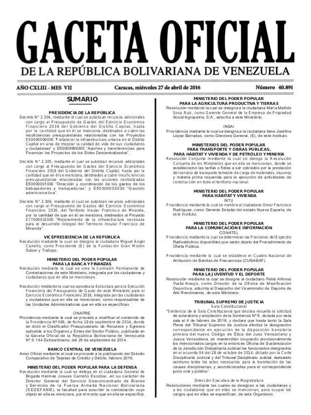SUMARIO PRESIDENCIA DE LA REPÚBLICA Decreto N° 2.304, mediante el cual se autorizan recursos adicionales con cargo al Pres...
