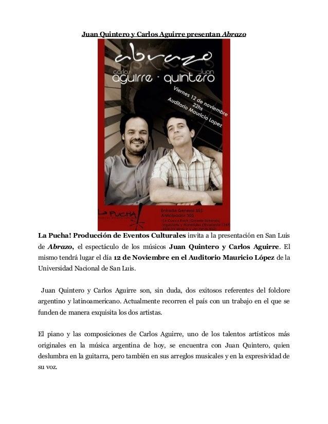Juan Quintero y Carlos Aguirre presentan Abrazo La Pucha! Producción de Eventos Culturales invita a la presentación en San...