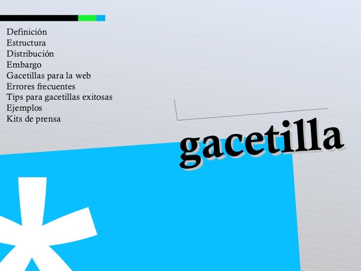 * gacetilla Definición Estructura Distribución  Embargo Gacetillas para la web Errores frecuentes Tips para gacetillas exi...