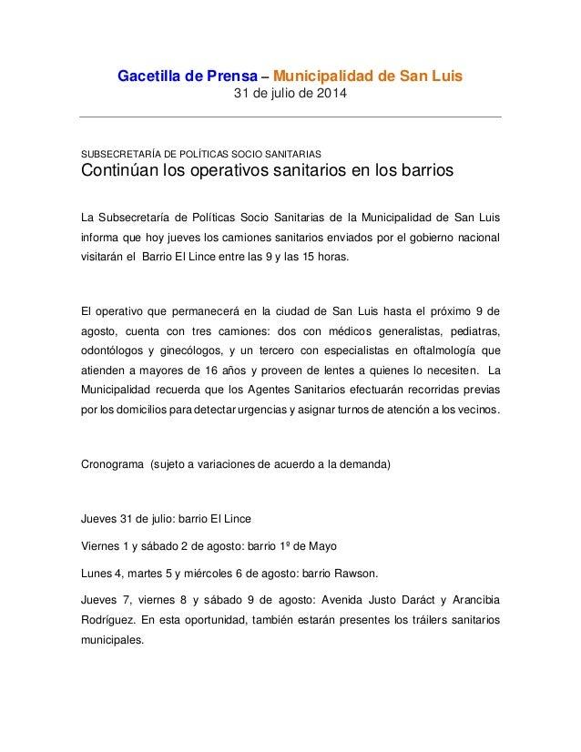 Gacetilla de Prensa – Municipalidad de San Luis 31 de julio de 2014 SUBSECRETARÍA DE POLÍTICAS SOCIO SANITARIAS Continúan ...