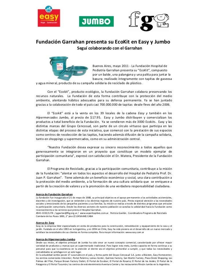 FundaciónGarrahanpresentasuEcoKitenEasyyJumbo                                            Seguícola...