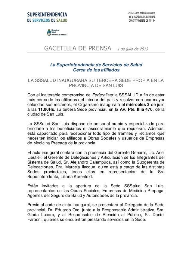 GACETILLA DE PRENSA 1 de julio de 2013 La Superintendencia de Servicios de Salud Cerca de los afiliados LA SSSALUD INAUGUR...