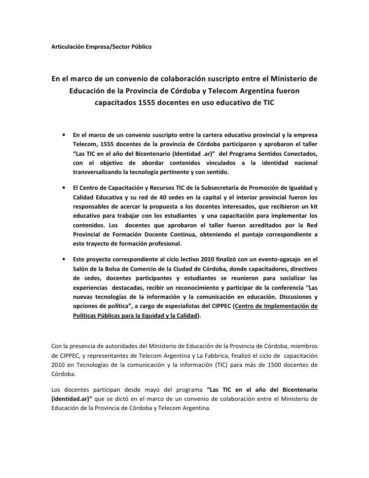 Articulación Empresa/Sector PúblicoEn el marco de un convenio de colaboración suscripto entre el Ministerio de     Educaci...