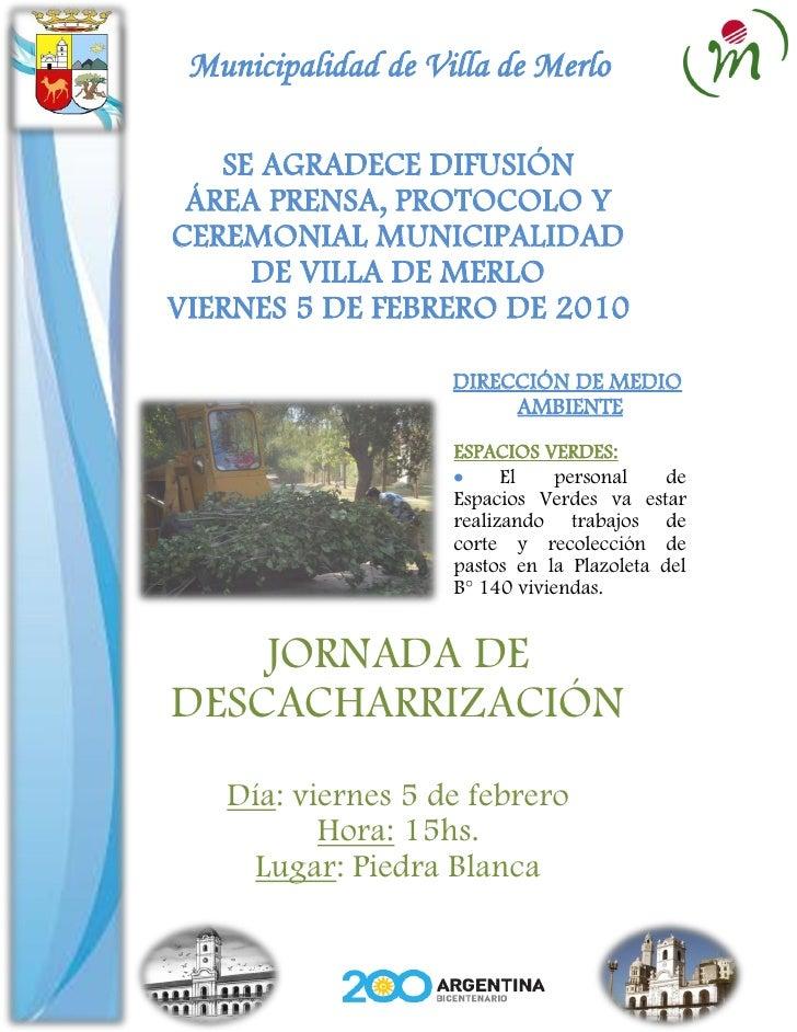 Municipalidad de Villa de Merlo     SE AGRADECE DIFUSIÓN  ÁREA PRENSA, PROTOCOLO Y CEREMONIAL MUNICIPALIDAD      DE VILLA ...