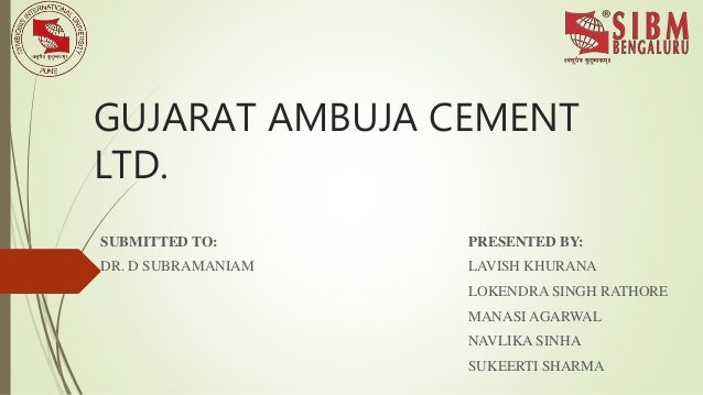 Ambuja Cements Limited : Gujarat ambuja cement limited operations management