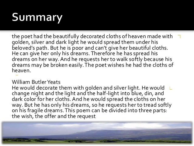 wb yeats he wishes for the cloths of heaven