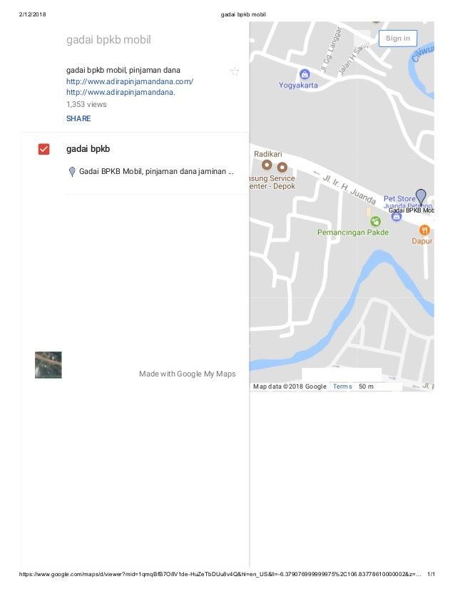 2/12/2018 gadai bpkb mobil https://www.google.com/maps/d/viewer?mid=1qmqBfB7O8V1de-HuZeTbDUu8v4Q&hl=en_US&ll=-6.3790769999...