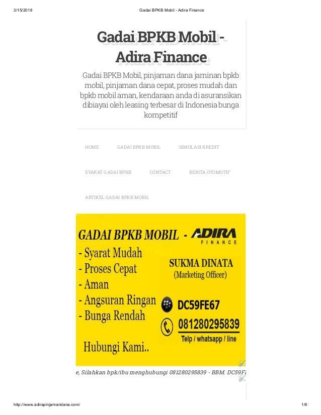 3/15/2018 Gadai BPKB Mobil - Adira Finance http://www.adirapinjamandana.com/ 1/6 GadaiBPKBMobil-GadaiBPKBMobil-GadaiBPKBMo...