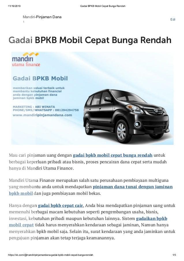 11/19/2019 Gadai BPKB Mobil Cepat Bunga Rendah https://vk.com/@mandiripinjamandana-gadai-bpkb-mobil-cepat-bunga-rendah 1/5...