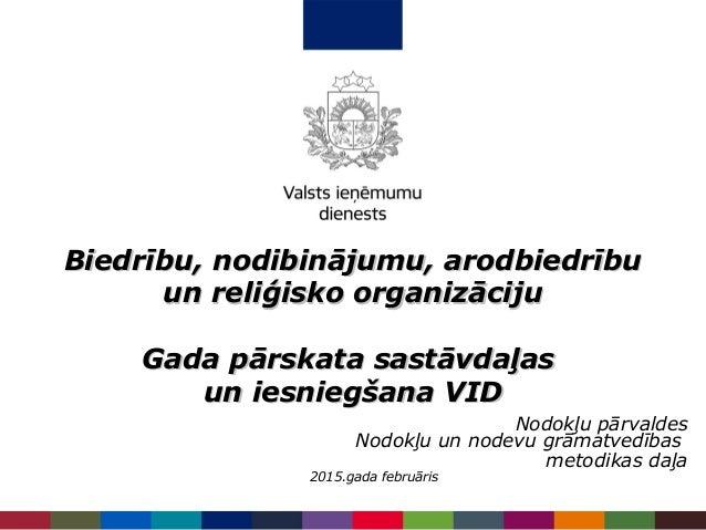 Biedrību, nodibinājumu, arodbiedrībuBiedrību, nodibinājumu, arodbiedrību un reliģisko organizācijuun reliģisko organizācij...