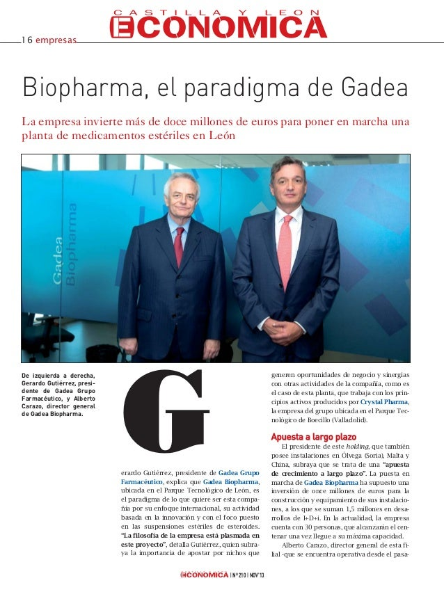 16 empresas  Biopharma, el paradigma de Gadea La empresa invierte más de doce millones de euros para poner en marcha una p...