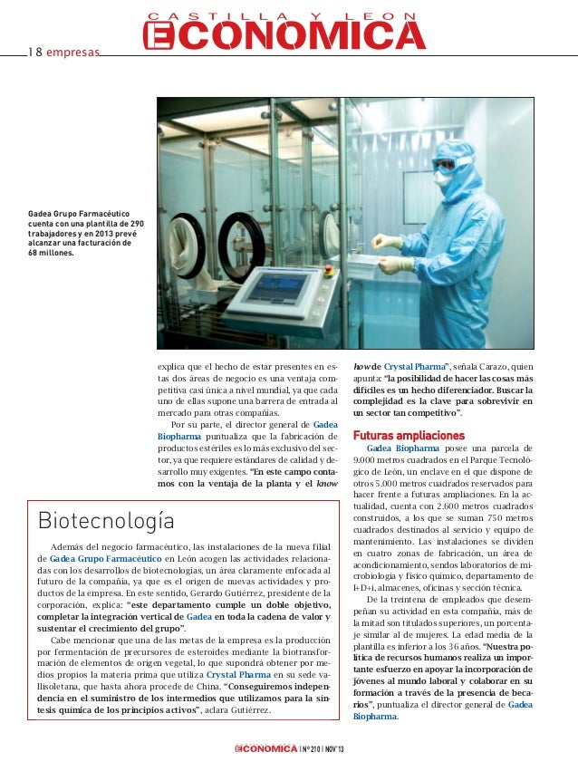 18 empresas  Gadea Grupo Farmacéutico cuenta con una plantilla de 290 trabajadores y en 2013 prevé alcanzar una facturació...