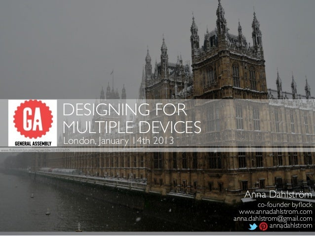 DESIGNING FOR                                     MULTIPLE DEVICES                                     London, January 14t...