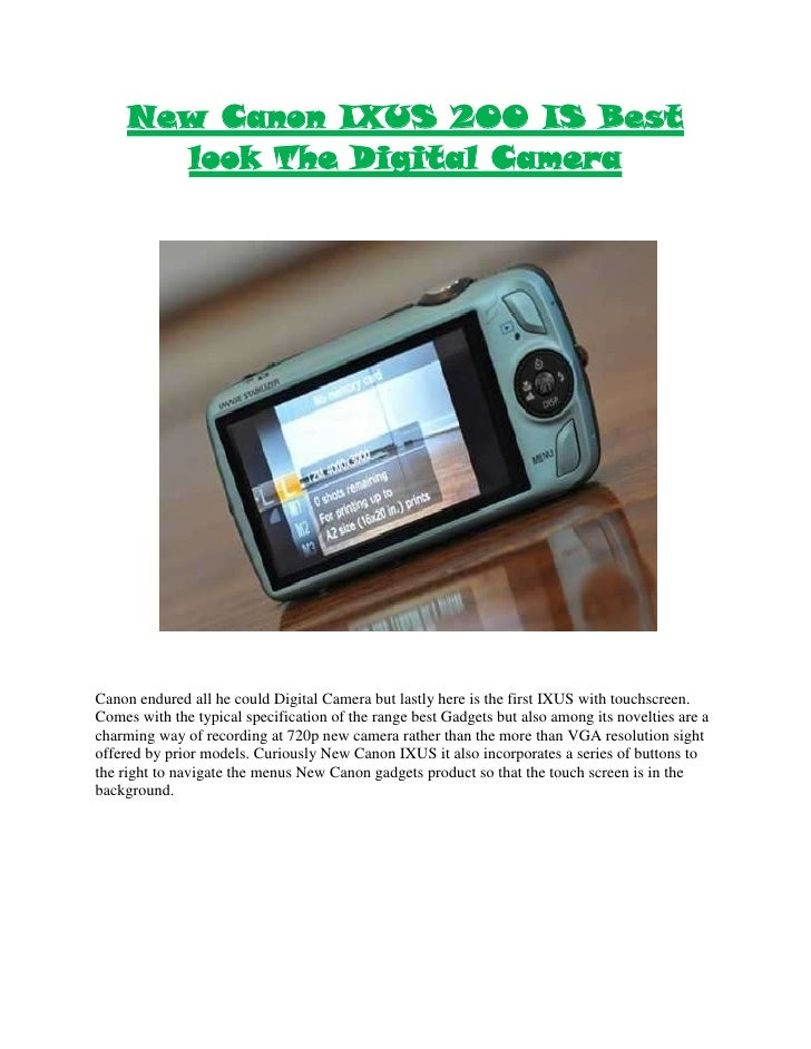 "HYPERLINK "" http://gadgetsngizmos.org/2009/10/13/new-canon-ixus-200-is-best-look-the-digital-camera/""  o "" Permanent Link..."