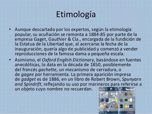 Etimología • Aunque descartado por los expertos, según la etimología popular, su acuñación se remonta a 1884-85 por parte ...