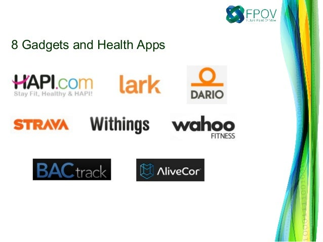 8 Gadgets and Health Apps