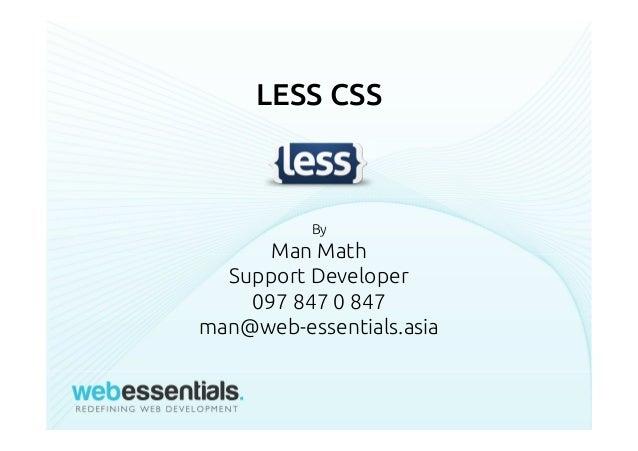 LESS CSS By Man Math Support Developer 097 847 0 847 man@web-essentials.asia