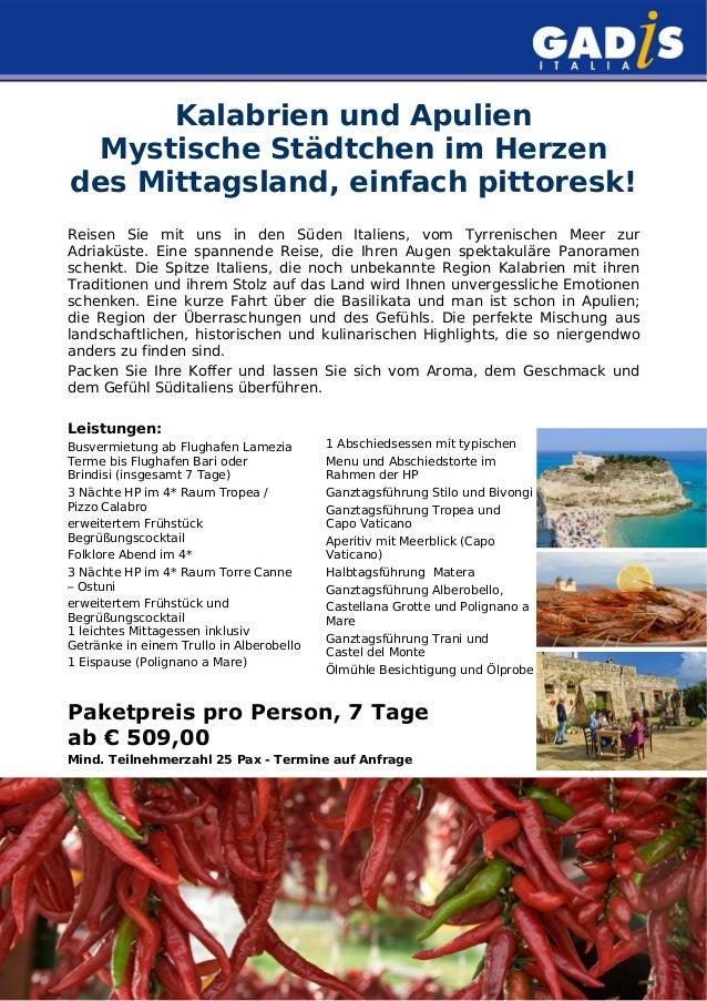 Kalabrien und Apulien Mystische Städtchen im Herzen des Mittagsland, einfach pittoresk! Reisen Sie mit uns in den Süden It...
