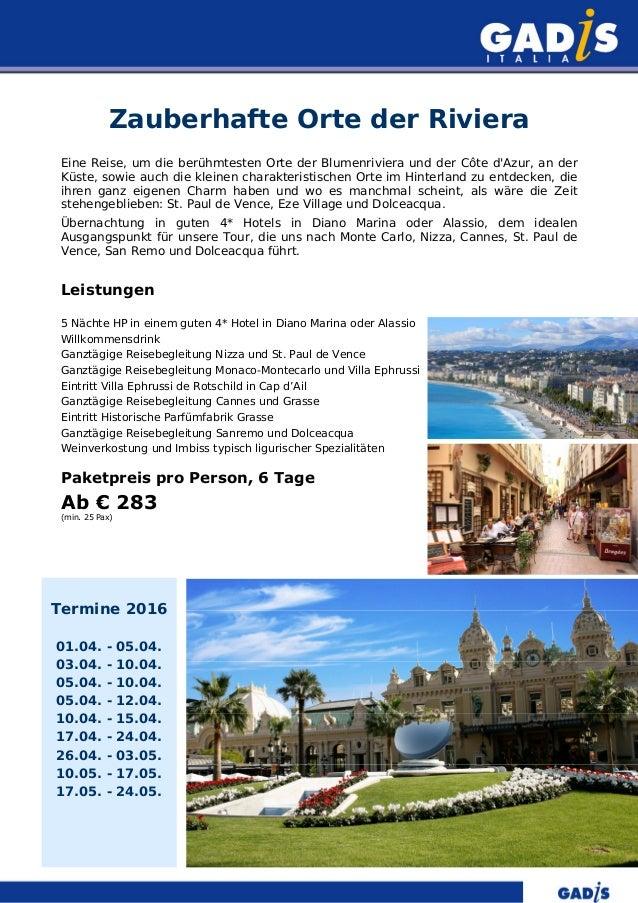 Zauberhafte Orte der Riviera Eine Reise, um die berühmtesten Orte der Blumenriviera und der Côte d'Azur, an der Küste, sow...