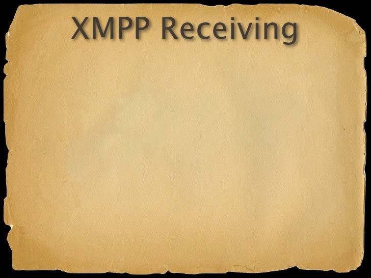 XMPP Receiving  Enable in appengine-web.xml Enable built-in servlet in web.xml /war/WEB-INF/groovy/jabber.groovy