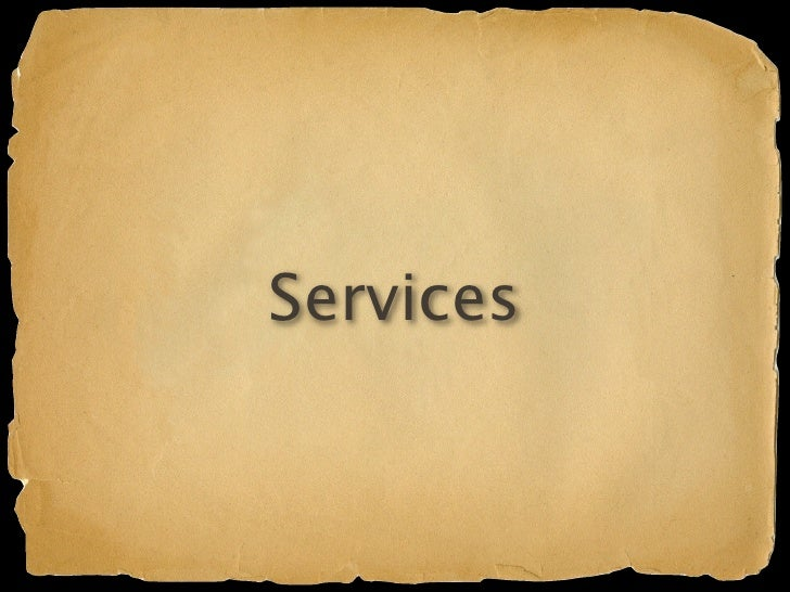 Services   It's an app server
