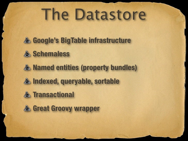 Datastore Indexes Automatically generated by default Override in WEB-INF/datastore-indexes.xml