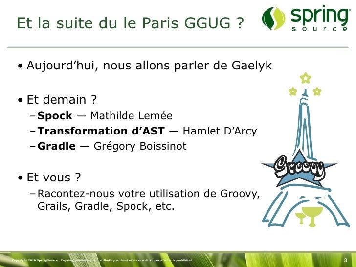 Gaelyk - Paris GGUG 2011 - Guillaume Laforge Slide 3
