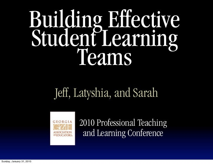 Building Effective                       Student Learning                            Teams                            Jeff...
