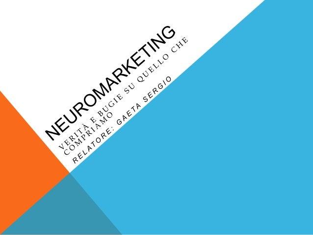 SOMMARIO • Che cosa è il neuromarketing • I neuroni specchio • Martin Lindstrom • La ricerca • Associazioni sensoriali (o ...