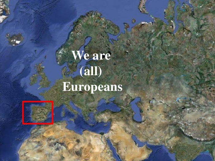 We are  (all)Europeans