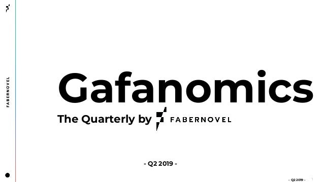 Gafanomics - The Quarterly - Episode 2 (Q2FY19)