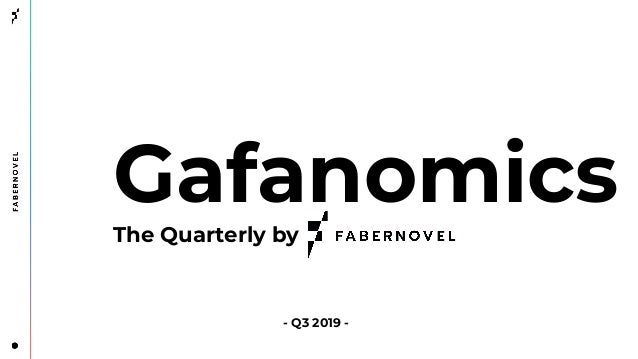Gafanomics - The Quarterly - Episode 3 (Q3FY19)