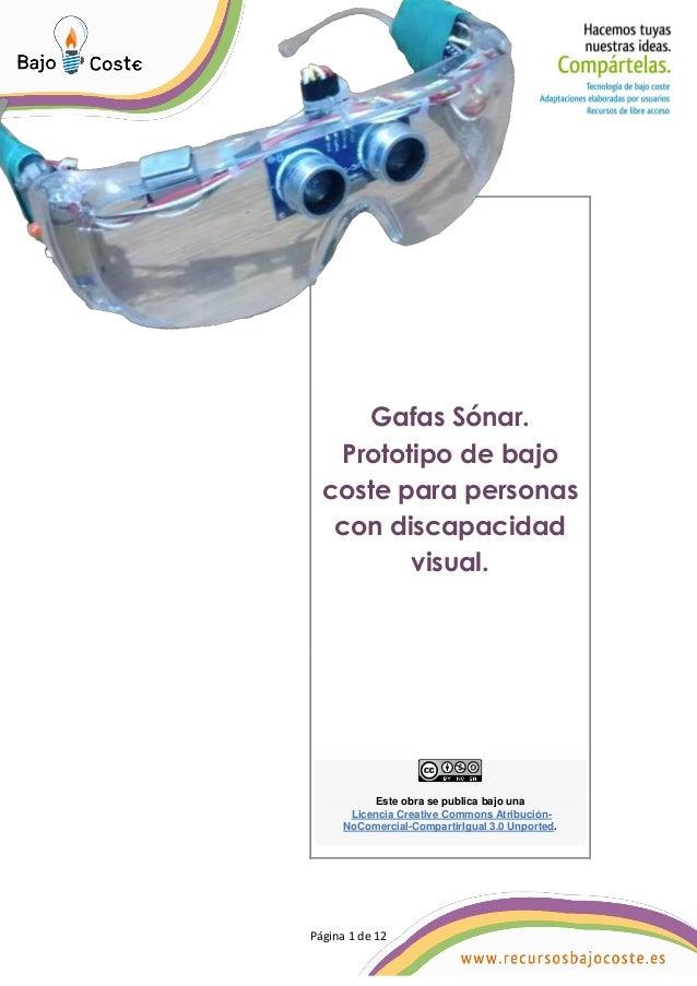 Página 1 de 12 Página 1 de 12 Gafas Sónar. Prototipo de bajo coste para personas con discapacidad visual. Este obra se pub...