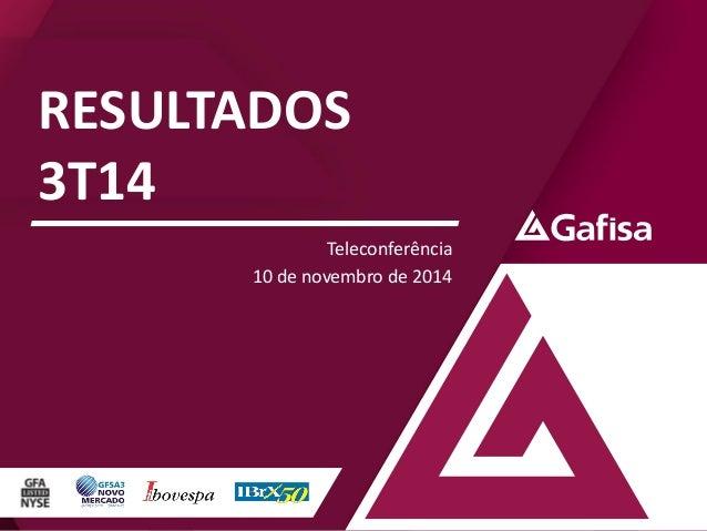 RESULTADOS  3T14  Teleconferência  10 de novembro de 2014